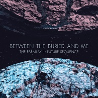 Between The Buried And Me - The Parallax II: Future Sequence - Cover