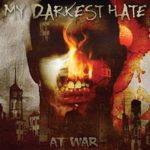 Cover - My Darkest Hate – At War
