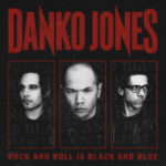 Cover - Danko Jones – Rock And Roll Is Black And Blue