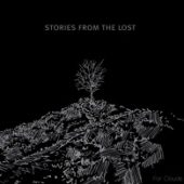 Stories From The Lost - For Clouds - CD-Cover