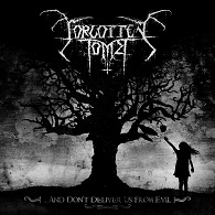 Forgotten Tomb - ...And Don't Deliver Us From Evil - Cover
