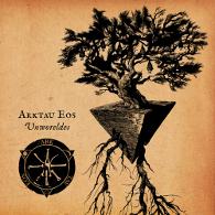 Arktau Eos - Unworeldes - Cover