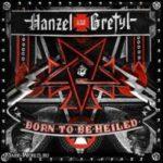 Cover - Hanzel Und Gretyl – Born To Be Heiled