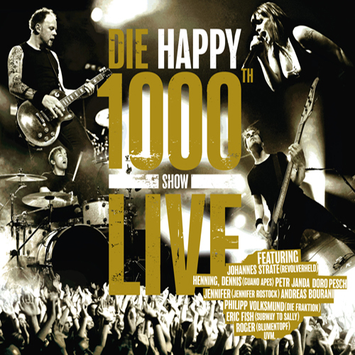 Die Happy - 1000th Show Live - Cover