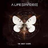 A Life Divided - The Great Escape - CD-Cover