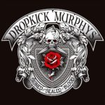 Cover - Dropkick Murphys – Signed And Sealed In Blood
