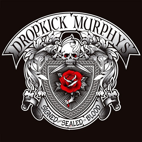 Dropkick Murphys - Signed And Sealed In Blood - Cover