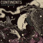 Continents - Idle Hands - CD-Cover
