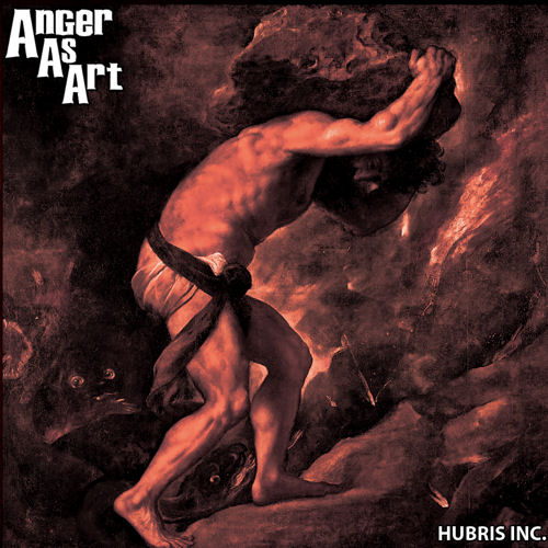 Anger As Art - Hubris Inc. - Cover