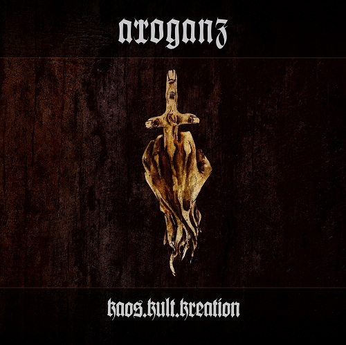 Arroganz - Kaos. Kult. Kreation. - Cover