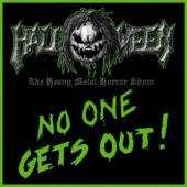 Halloween - No One Gets Out (Re-Relase) - CD-Cover