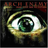 Arch Enemy - Dead Eyes See No Future (EP) - Cover