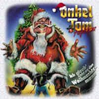 Onkel Tom Angelripper - Ich glaub' nicht an den Weihnachtsmann - Cover
