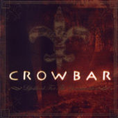 Crowbar - Lifesblood For The Downtrodden - CD-Cover