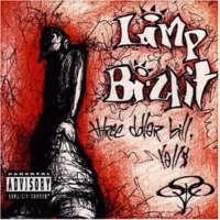 Limp Bizkit - Three Dollar Bill, Yall $ - Cover