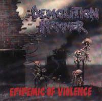 Demolition Hammer - Epidemic Of Violence - Cover
