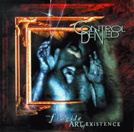Control Denied - The Fragile Art Of Existence - Cover
