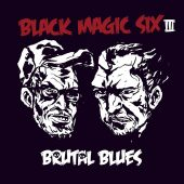 Black Magic Six - Brutal Blues - CD-Cover