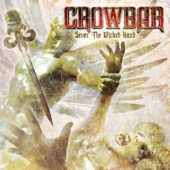 Crowbar - Sever The Wicked Hand - CD-Cover