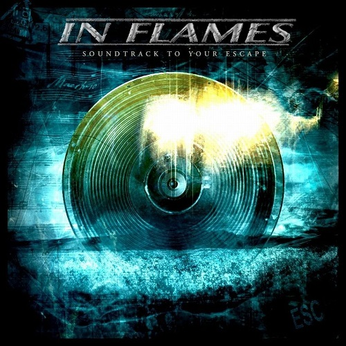 Cover - In Flames – Soundtrack To Your Escape