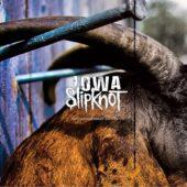 Slipknot - Iowa (10th Anniversary Edition Re-Release) - CD-Cover