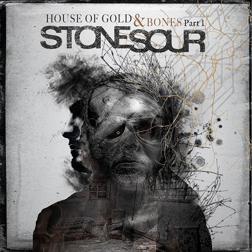 Stone Sour - House Of Gold & Bones Part I - Cover