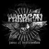 Paragon  - Force Of Destruction - CD-Cover