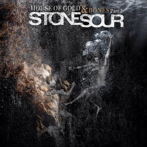 Stone Sour - House Of Gold & Bones Part II - Cover