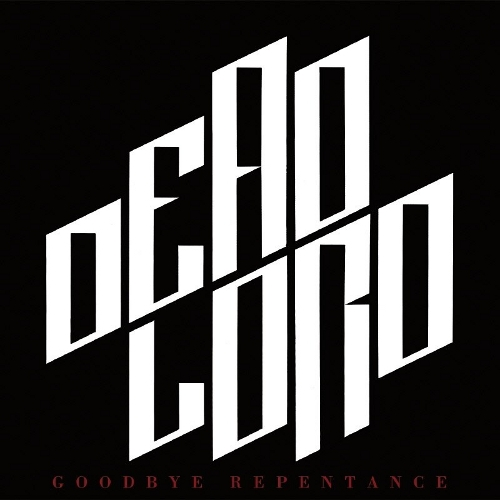Dead Lord - Goodbye Repentance - Cover