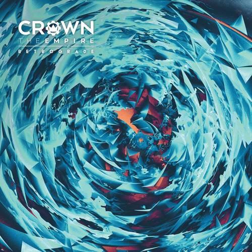Crown The Empire - Retrograde - Cover