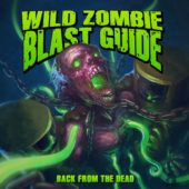 Wild Zombie Blast Guide - Back From The Dead - CD-Cover