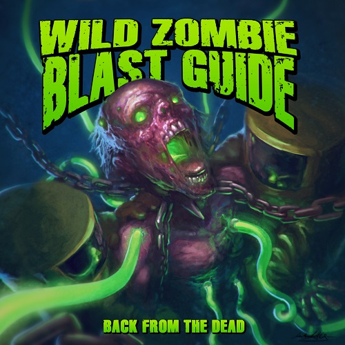 Wild Zombie Blast Guide - Back From The Dead - Cover