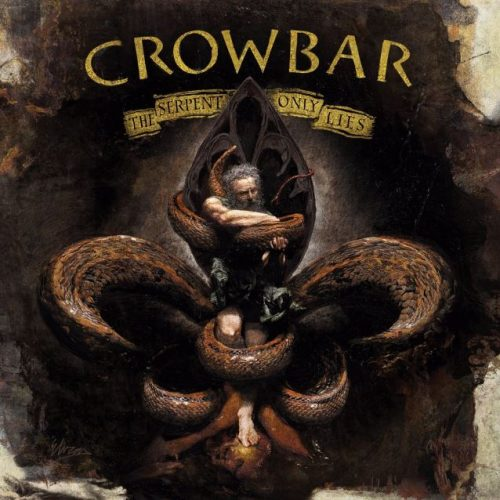 Crowbar - The Serpent Only Lies - Cover