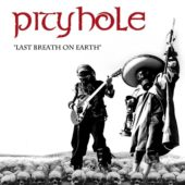 Pityhole - Last Breath On Earth - CD-Cover
