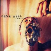 Cane Hill - Smile - CD-Cover