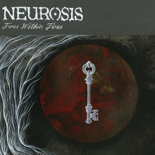 Neurosis - Fires Within Fires - Cover