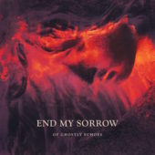 End My Sorrow - Of Ghostly Echoes - CD-Cover