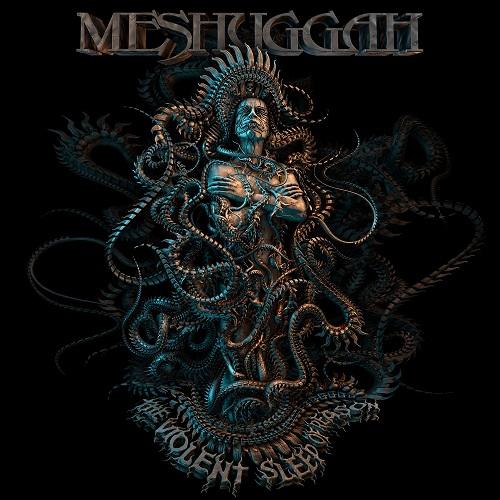 Meshuggah - The Violent Sleep Of Reason - Cover