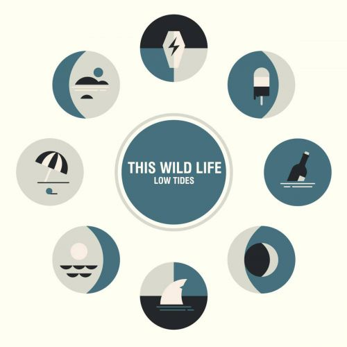 This Wild Life - Low Tides - Cover