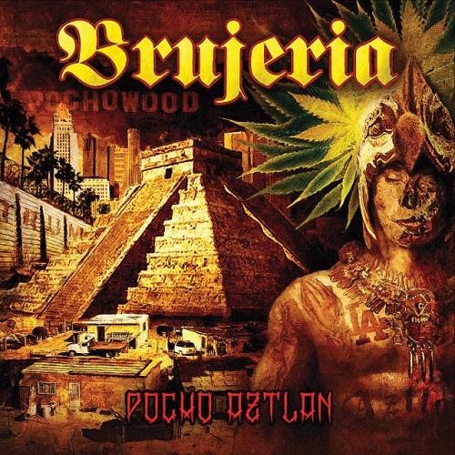 Brujeria - Pocho Aztlan - Cover
