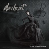 Devilment - II - The Mephisto Waltzes - CD-Cover