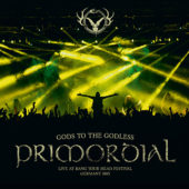 Primordial - Gods To The Godless (Live At Bang Your Head) - CD-Cover