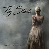 Thy Shade - The Last Goodbye - CD-Cover
