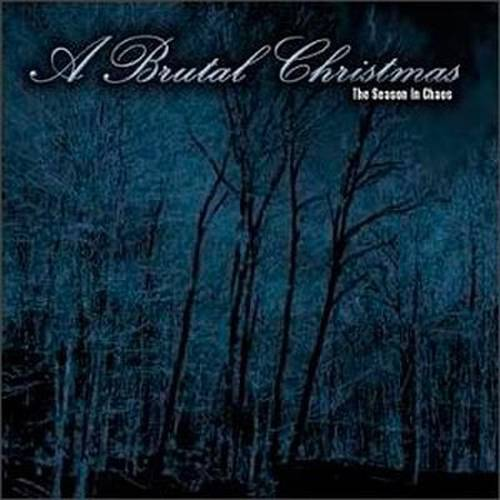 Various Artists - A Brutal Christmas - The Season In Chaos - Cover