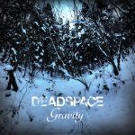 Cover - Deadspace – Gravity (EP)