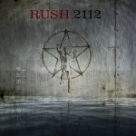 Cover - Rush – 2112 – 40th Anniversary