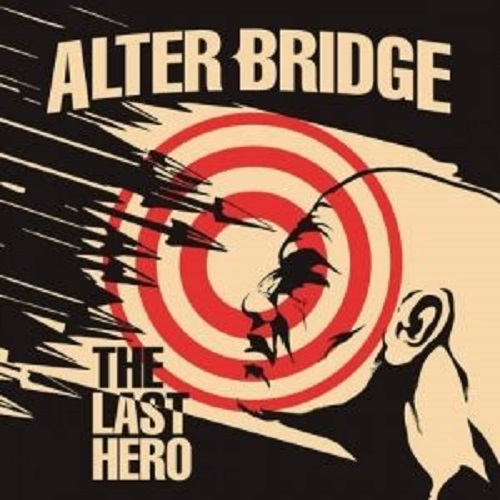 Alter Bridge - The Last Hero - Cover