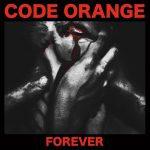 Cover - Code Orange – Forever