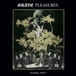 Cover - Grave Pleasures – Funeral Party (EP)