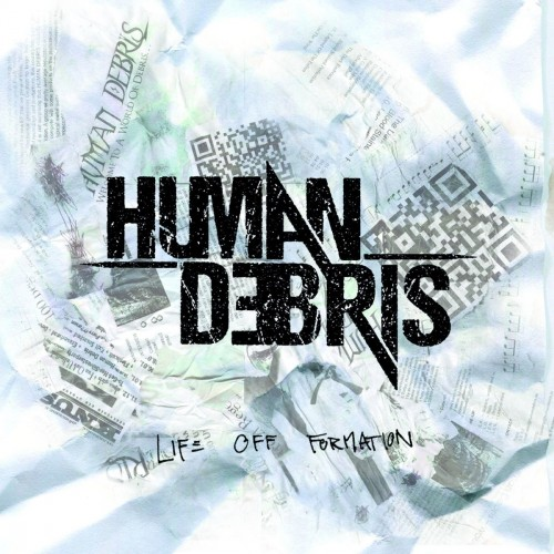 Human Debris - Life Off Formation - Cover